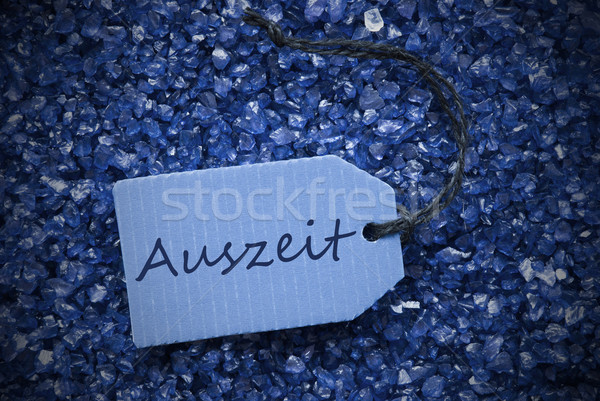 Purple Stones With Label Auszeit Means Downtime Stock photo © Nelosa