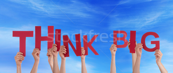 Hands Holding Think Big in the Sky Stock photo © Nelosa