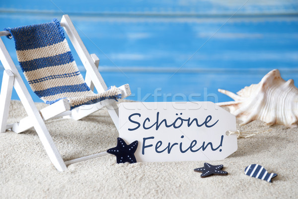 Summer Label With Deck Chair, Schoene Ferien Means Happy Holidays Stock photo © Nelosa