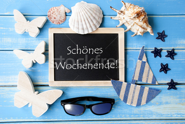 Stock photo: Blackboard With Maritime Decoration, Schoenes Wochenende Means Happy Weekend