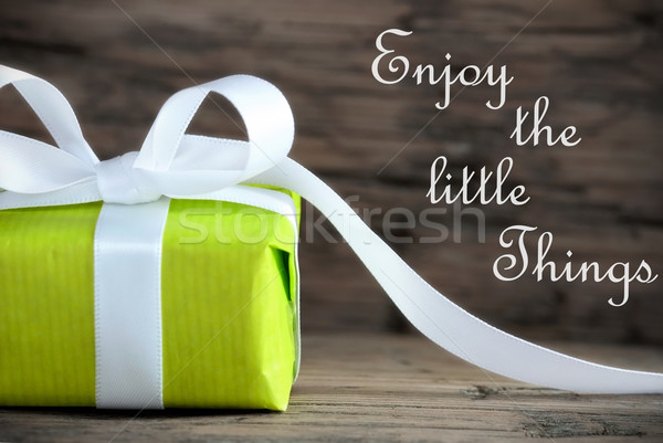 Present with Life Quote Enjoy the little Things Stock photo © Nelosa