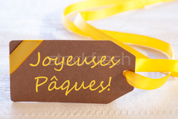 Label With Text Joyeuses Paques Means Happy Easter Stock photo © Nelosa