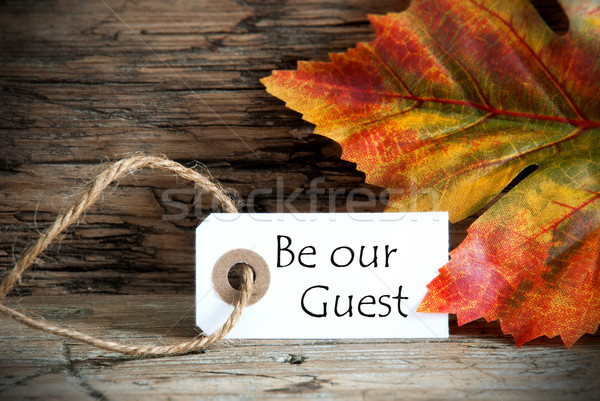 Autumn Label with Be Our Guest Stock photo © Nelosa