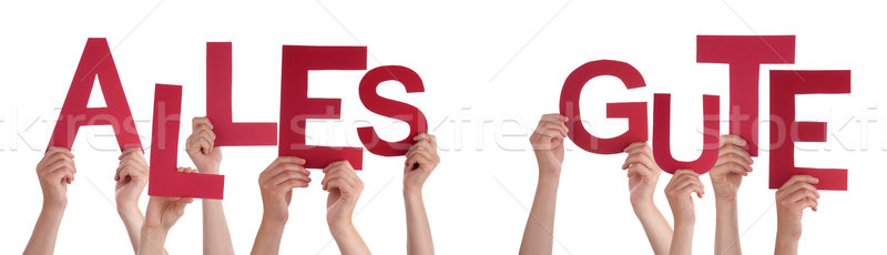 People Holding German Word Alles Gute Means Best Wishes  Stock photo © Nelosa