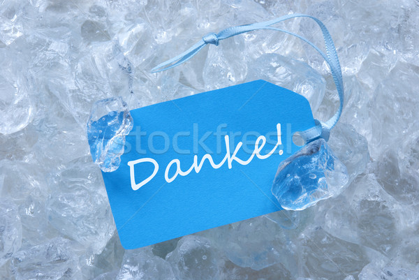 Blue Label On Ice With Danke Means Thank You Stock photo © Nelosa