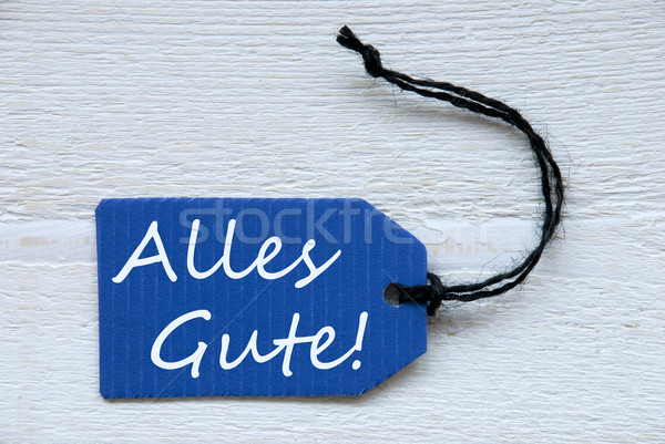 Blue Label With German Text Alles Gute Means Best Wishes Stock photo © Nelosa