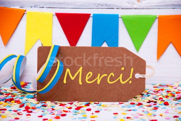 Label With Party Decoration, Text Merci Means Thank You Stock photo © Nelosa