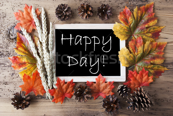 Chalkboard With Autumn Decoration, Happy Day Stock photo © Nelosa