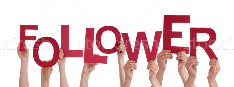 Many People Hands Holding Red Word Follower  Stock photo © Nelosa