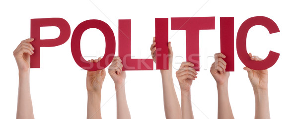 People Hands Holding Red Straight Word Politic  Stock photo © Nelosa