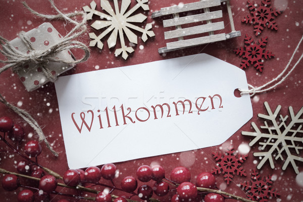 Nostalgic Christmas Decoration, Label With Willkommen Means Welcome Stock photo © Nelosa