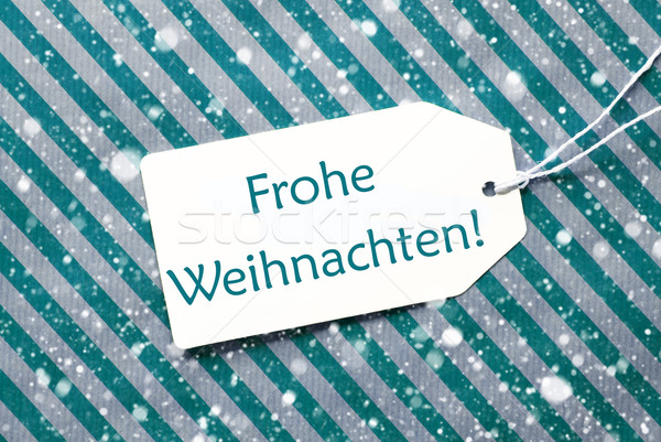 Label On Turquoise Paper, Snowflakes, Frohe Weihnachten Means Merry Christmas Stock photo © Nelosa