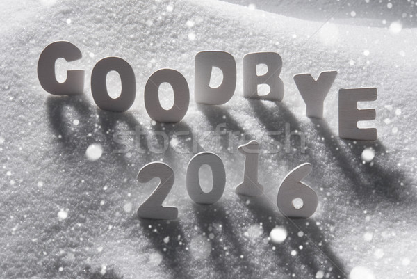 Text Goodbye 2016 With White Letters In Snow, Snowflakes Stock photo © Nelosa