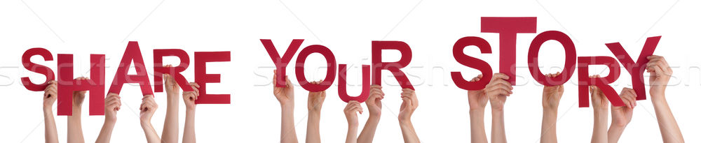Stock photo: People Hands Holding Red Word Share Your Story