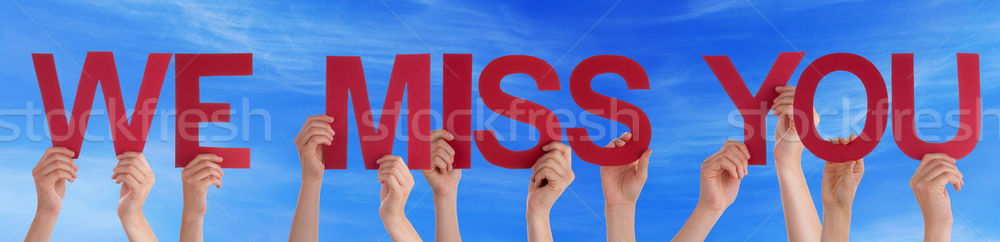 Hands Hold Red Straight Word We Miss You Blue Sky Stock photo © Nelosa