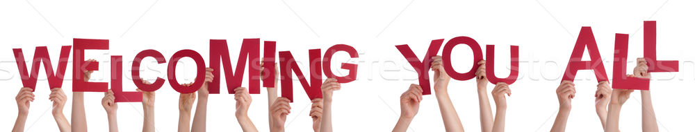 Many People Hands Holding Word Welcoming You All Stock photo © Nelosa