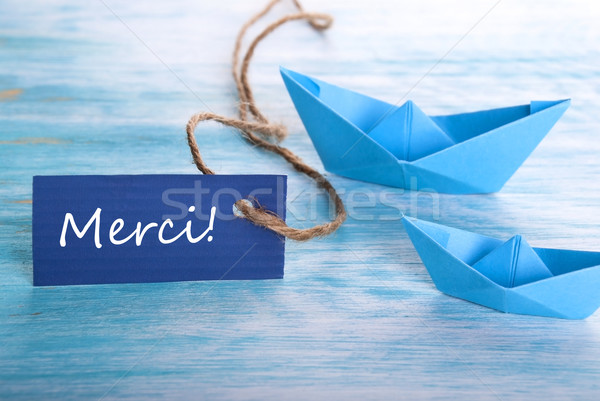 Label with Merci and Boats Stock photo © Nelosa