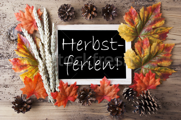 Chalkboard With Autumn Decoration, Herbstferien Means Fall Break Stock photo © Nelosa