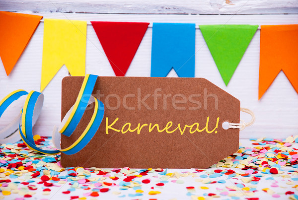 Label With Party Decoration, Text Karneval Means Carnival Stock photo © Nelosa