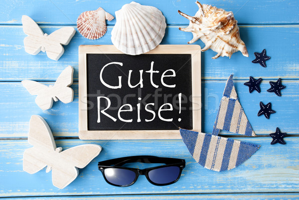 Blackboard With Maritime Decoration, Gute Reise Means Good Trip Stock photo © Nelosa