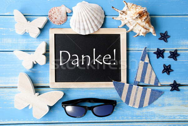 Blackboard With Maritime Decoration, Danke Means Thank You Stock photo © Nelosa