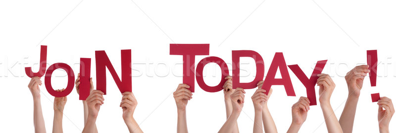 Hands Holding Join Today Stock photo © Nelosa
