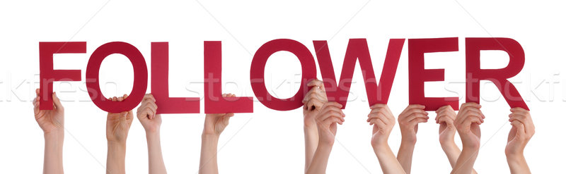 Many People Hands Holding Red Straight Word Follower  Stock photo © Nelosa
