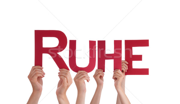 People Hold Straight German Word Ruhe Means Rest Stock photo © Nelosa
