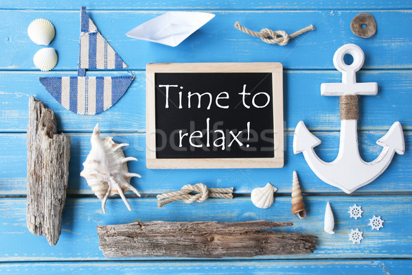 Stock photo: Sunny Nautic Chalkboard And Text Time To Relax