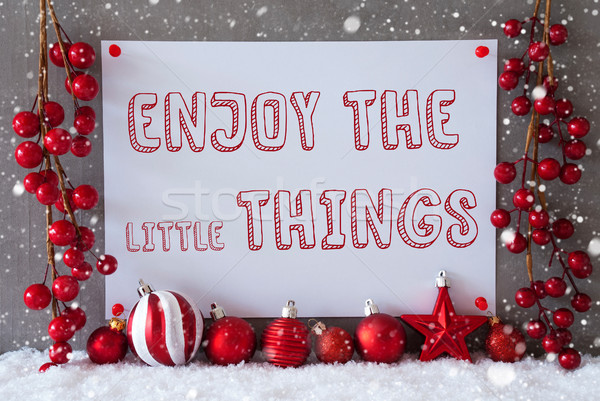 Label, Snowflakes, Christmas Balls, Quote Enjoy The Little Things Stock photo © Nelosa
