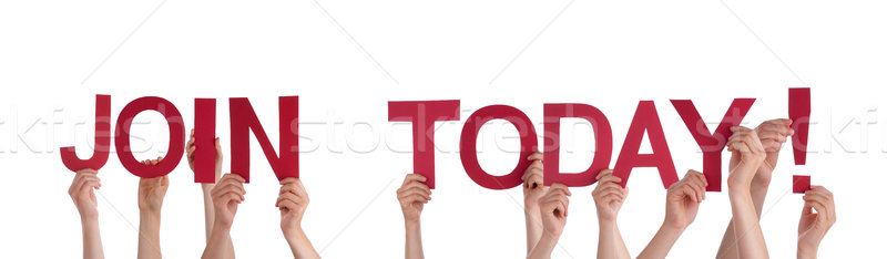 People Holding Join Today Stock photo © Nelosa