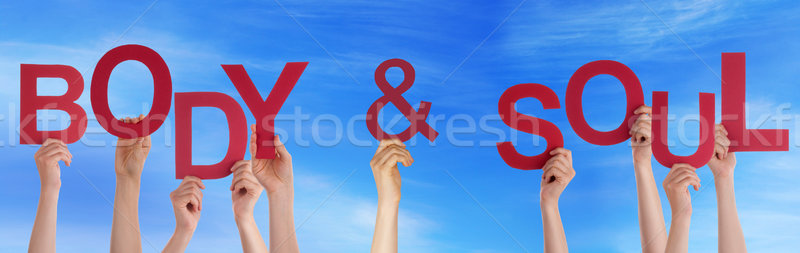 People Hands Holding Red Word Body Soul Blue Sky Stock photo © Nelosa