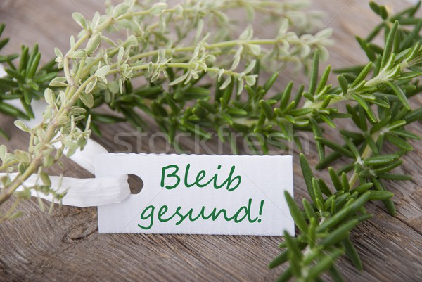 label with bleib gesund Stock photo © Nelosa