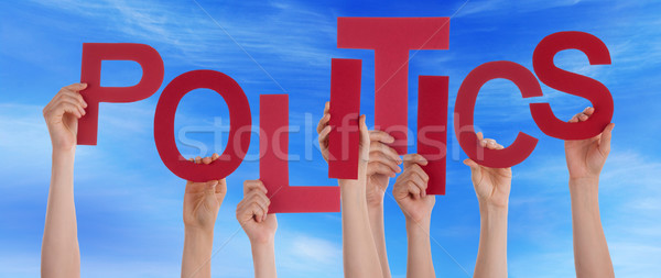 Many People Hands Holding Red Word Politics Blue Sky Stock photo © Nelosa