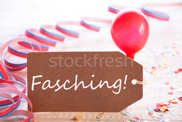 Party Label With Streamer And Balloon, Text Fasching Means Carnival Stock photo © Nelosa