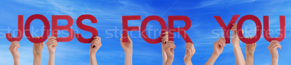 Hands Holding Red Straight Word Jobs For You Blue Sky Stock photo © Nelosa