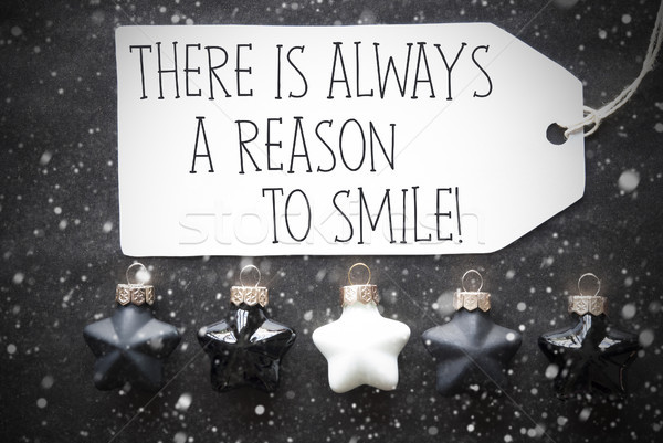 Black Christmas Balls, Snowflakes, Quote Always Reason To Smile Stock photo © Nelosa