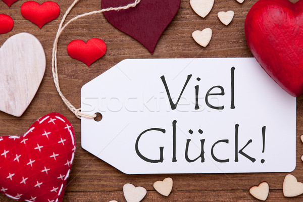 One Label, Red Hearts, Viel Glueck Means Good Luck, Macro Stock photo © Nelosa