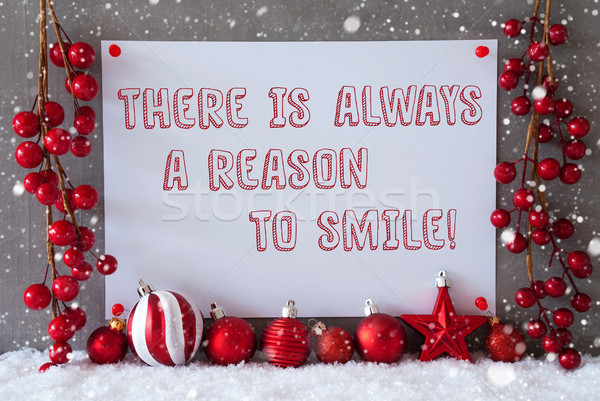 Label, Snowflakes, Christmas Balls, Quote Always Reason To Smile Stock photo © Nelosa