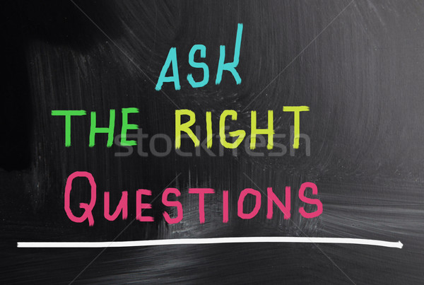 ask the right questions Stock photo © nenovbrothers