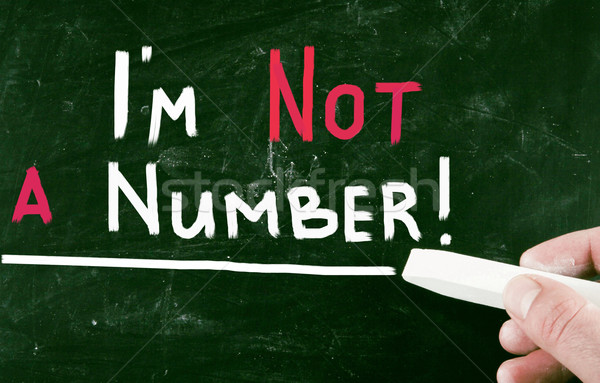 i am not a number! Stock photo © nenovbrothers