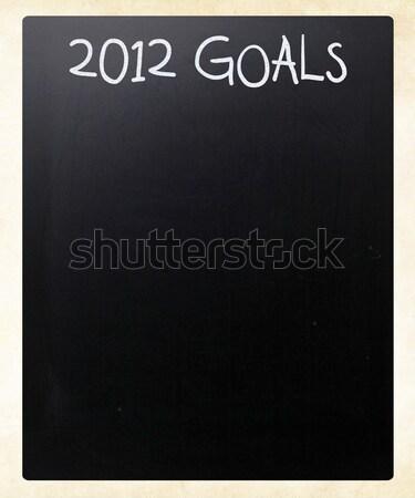 '2012 goals' handwritten with white chalk on a blackboard Stock photo © nenovbrothers