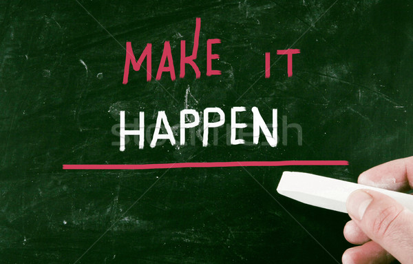 make it happen concept Stock photo © nenovbrothers