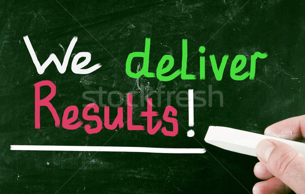 we deliver results! Stock photo © nenovbrothers