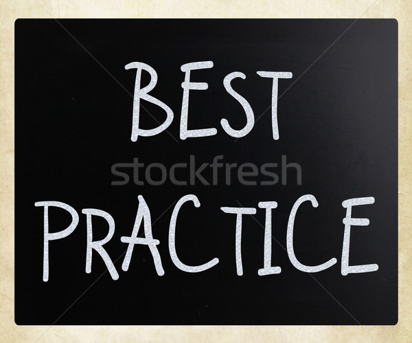 'Best practice' handwritten with white chalk on a blackboard Stock photo © nenovbrothers