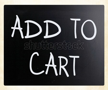 'Add to cart' handwritten with white chalk on a blackboard Stock photo © nenovbrothers