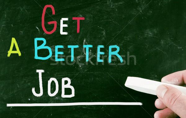Stock photo: get a better job