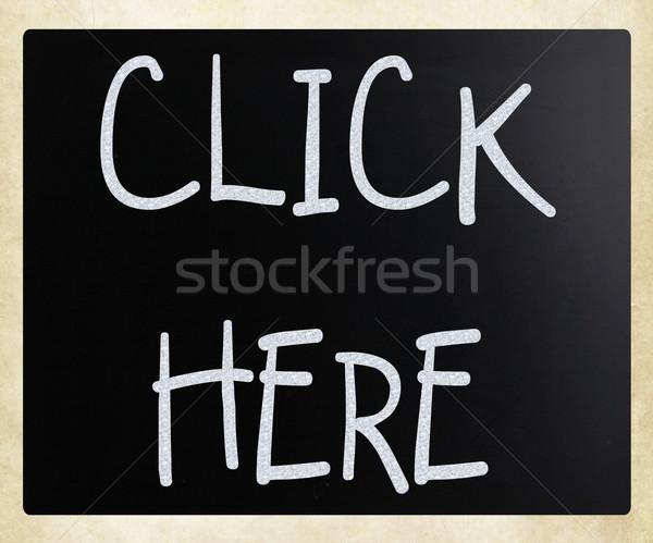 Haga clic aquí blanco tiza pizarra negocios Foto stock © nenovbrothers
