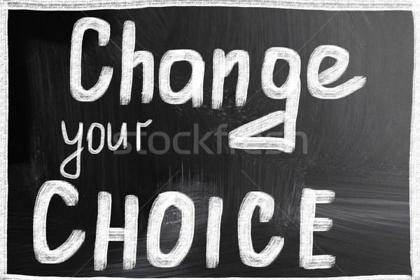 change your choice Stock photo © nenovbrothers