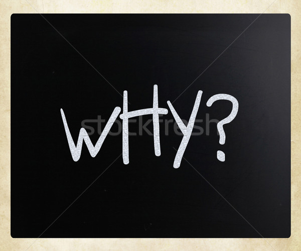 'Why' handwritten with white chalk on a blackboard Stock photo © nenovbrothers